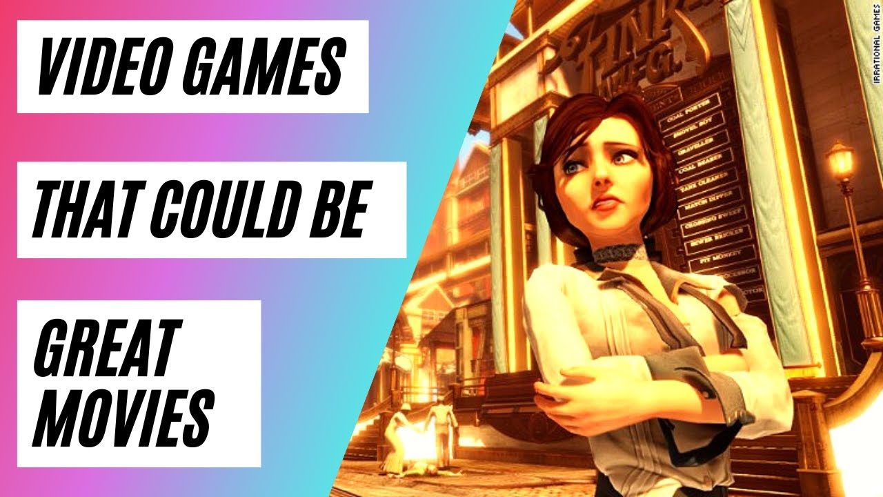 Video Games That Could Be Great Movies