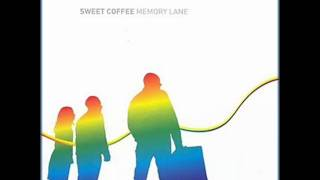 Sweet Coffee - Start Believin