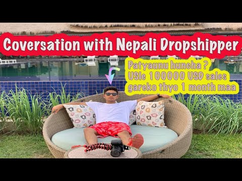 How Nepali 18 Year Youngest Dropshipper Sells USD 100000 In A Month From Nepal ? (with Proof)