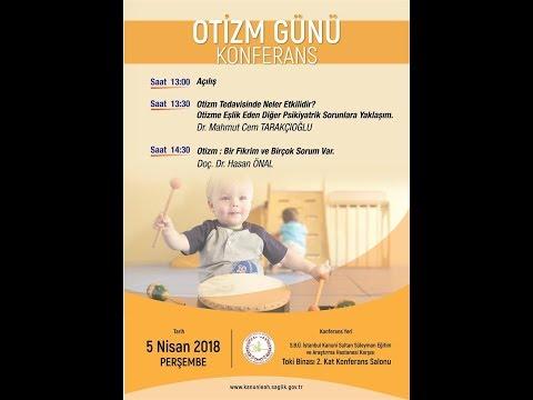 Doc. Dr. Hasan ÖNAL Otizm (Beyin Alerjisi) Konferansı 05.04.2018