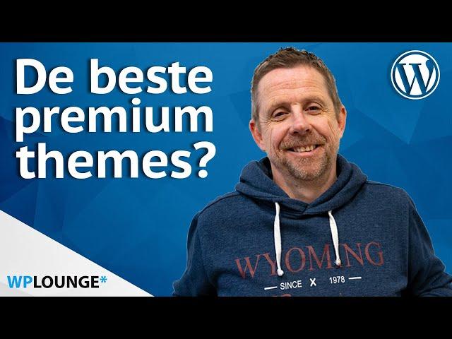 De top 5 premium WordPress themes van 2021