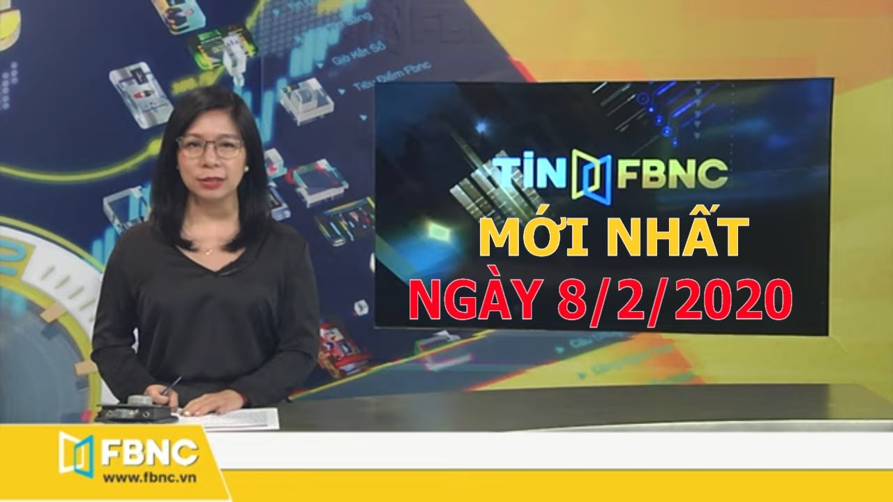 Tin tức Việt Nam mới nhất ngày hôm nay 8/2/2020 | Tin tức tổng hợp
