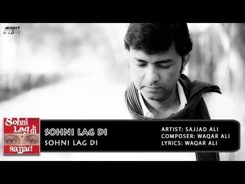 Sohni Lag Di | Sajjad Ali | Archies Music