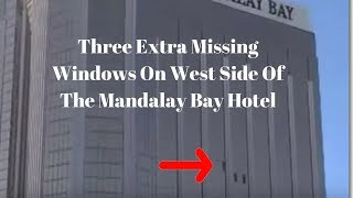Las Vegas Cover Up: Video Shows 3 Extra Missing Windows On West Side of Mandalay Bay Hotel?