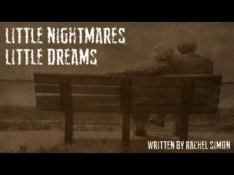 LITTLE NIGHTMARES LITTLE DREAMS NY Times Best Selling Author Rachel Simon | Scary Stories