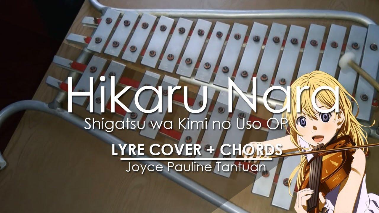 Hikaru Nara Shigatsu Wa Kimi No Uso Op Lyre Cover Youtube