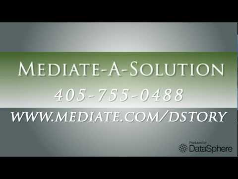 Mediate-A-Solution Video - Mediation Services in Oklahoma City