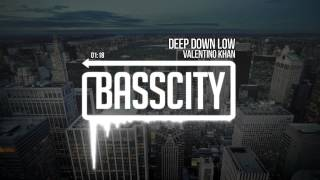 Valentino Khan - Deep Down Low