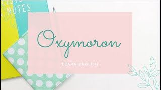 Oxymoron- English Vocabulary