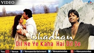 dil ne yeh kaha hai dil se full video song dhadkan akshay kumar sunil shetty shilpa shetty