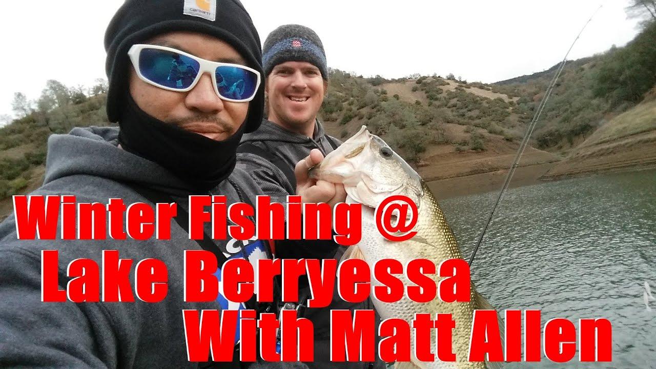 Winter fishing lake berryessa with matt allen youtube for Berryessa fishing report