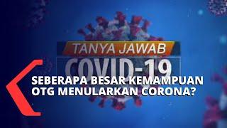 Tanya-Jawab Covid-19: Seberapa Besar Kemampuan Orang Tanpa Gejala Dapat Menularkan Virus Corona?