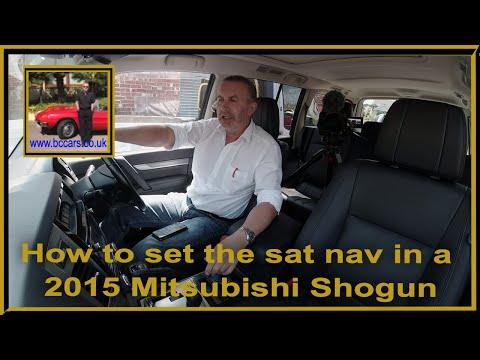 How to set the sat nav in a 2015 Mitsubishi Shogun
