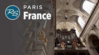 Paris, France: Saint-Sulpice Church - Rick Steves' Europe Travel Guide - Travel Bite