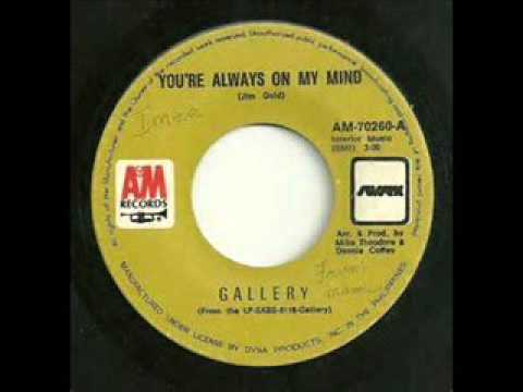 Gallery - You're Always On My Mind [HQ]