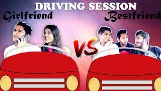 Driving Session Girlfriend VS Best Friend | RealSHIT