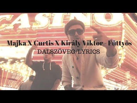 Majka X Curtis X Király Viktor - Füttyös dalszöveg | LYRICS letöltés
