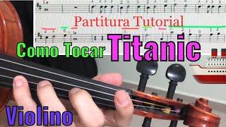 TITANIC - Como tocar no violino com partitura tutorial - my heart Will go on