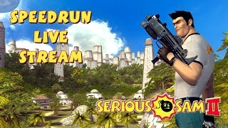 Serious Sam 2 - SpeedRun - БЫСТРОЕ ПРОХОЖДЕНИЕ ВТОРОЙ ЧАСТИ! (LIVE)