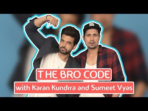 The Bro Code with Karan Kundra & Sumeet Vyas
