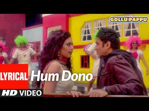 'Hum Dono' Lyrical Video | Gollu aur Pappu | Vir Das, Kunaal Roy Kapur | T-Series