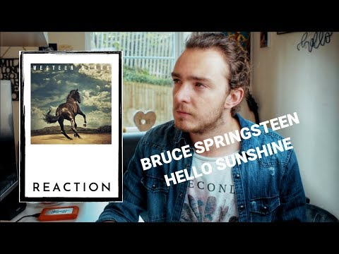 Bruce Springsteen - Hello Sunshine Reaction!
