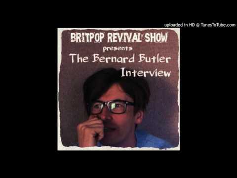 Bernard Butler Interview 2014
