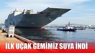 İlk Milli Uçak Gemisi TCG Anadolu Suya İndirildi
