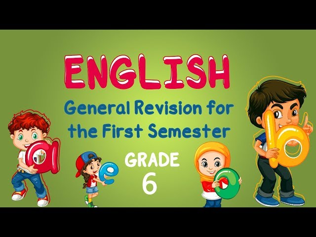 English | Grade 6 | General Revision for the First Semester