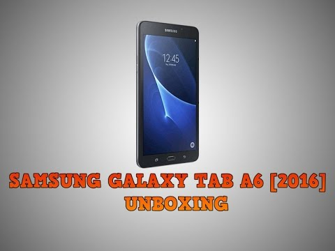 Samsung Galaxy Tab A6 2016 Unboxing Hands On 4k Youtube
