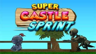 Super Castle Sprint gameplay Walkthrough