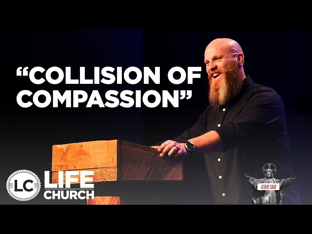Jesus Said: Collision Of Compassion | Pastor Shawn Hennessy