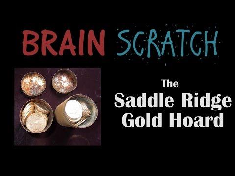 BrainScratch: Saddle Ridge Gold Hoard