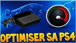 COMMENT OPTIMISER SA PS4 ET LA RENDRE PLUS RAPIDE !