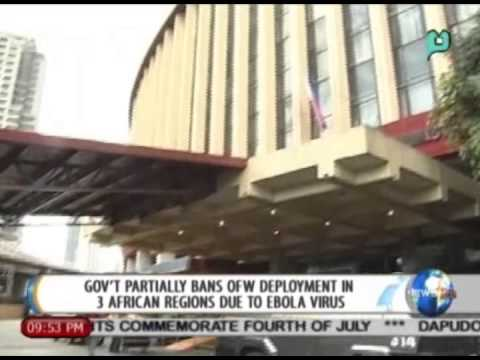 Gov't partially bans OFW deployment in 3 African regions due to ebola virus || July 4, 2014