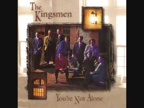 The Kingsmen Quartet You're Not Alone