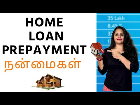 Home Loan Prepayment In Tamil  - Benefits Of Home Loan Prepayment | Interest Rates