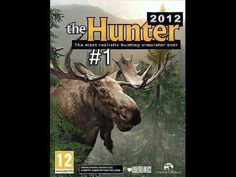 The Hunter 2012 Первые впечатления (Lets play) #1