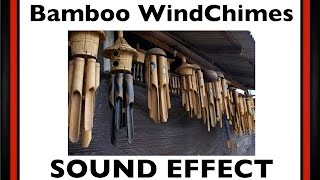 Bamboo Wind Chimes Sound Effect | HD