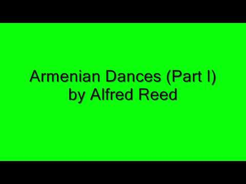 Armenian Dances Part I  Alfred Reed
