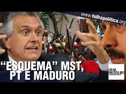 Ronaldo Caiado denunciou esquema entre MST e Maduro, ditador da Venezuela, com patrocínio do PT