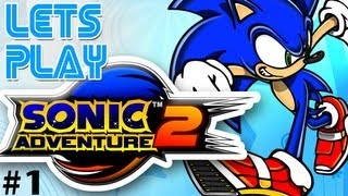 Let's Play Sonic Adventure 2 HD - Episode 1 - Who Built This City?!