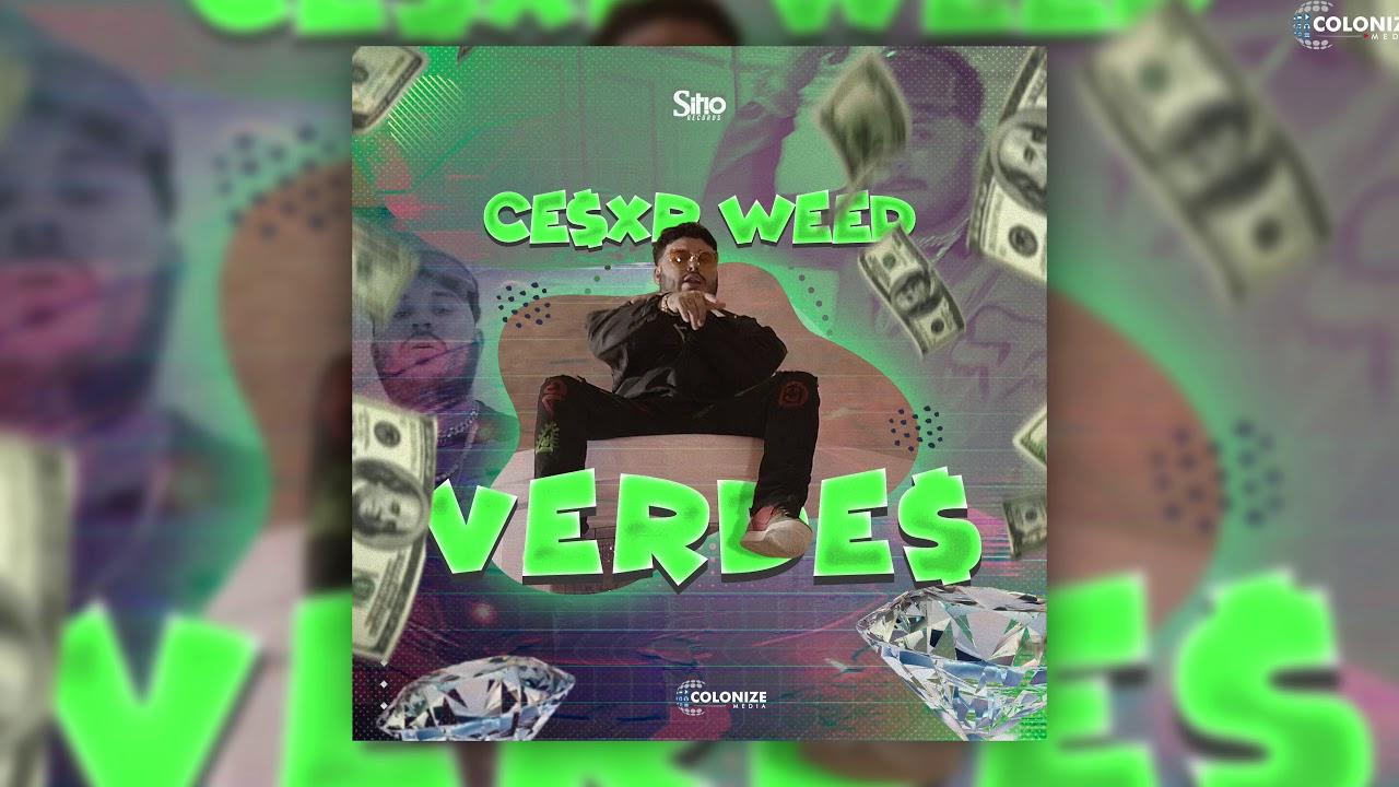 Cesxr Weed - Verdes