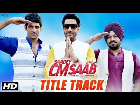 Saadey CM Saab - Title Track   Daler Mehndi   Harbhajan Mann   Latest Punjabi Songs 2016   SagaHits