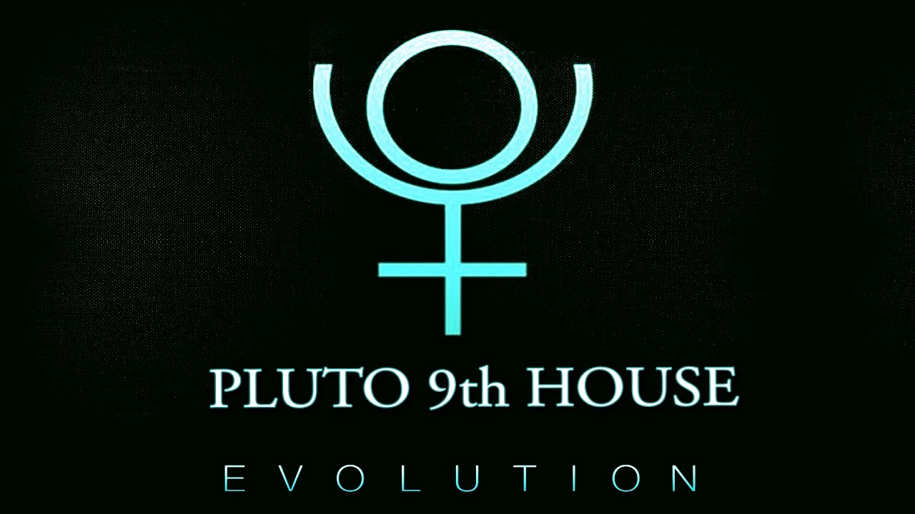 Astrology   Pluto in 9th House/Sagittarius   Raising Vibrations