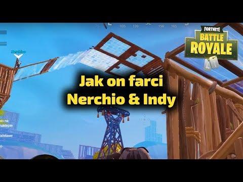 Jak on farci - Nerchio i Indy - Fortnite Gra Battle Royale Gameplay