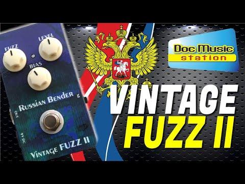Doc Music Station Vintage FUZZ RUSSIAN BENDER [DEMO EFFET GUITARE]