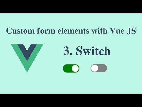 Custom form elements with Vue JS - Bangla - 3# Switch component thumbnail