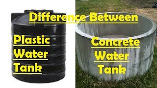 Difference between Plastic Water Tank & Concrete Water Tank