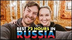 Best 72 Hours in Russia